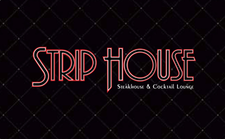 Strip House